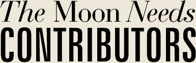 The Moon Needs Contributors